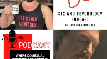 Episode 56: Where Do Sexual Fetishes Come From?