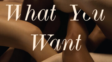 Tell Me What You Want: An Unprecedented Look At Our Sexual Fantasies–And What They Say About Us