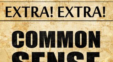 """Common Sense"" Isn't A Substitute For Scientific Research"