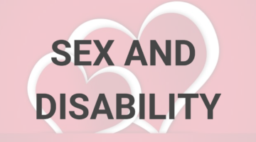 Sex and Disability: Intellectual Disabilities and the Right to Sexuality